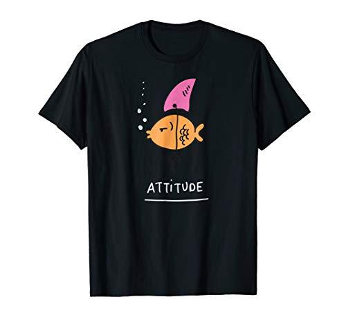 Fish Attitude Funny Hot Sarcastic Cute T-Shirt - Men & Women