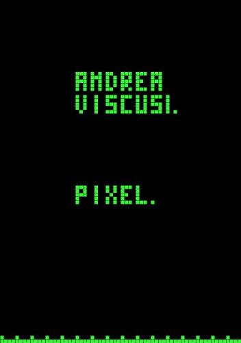 Pixel (Italian Edition)