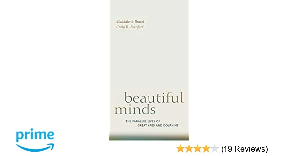 Beautiful Minds: The Parallel Lives of Great Apes and