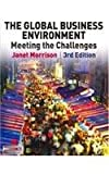 img - for The Global Business Environment Meeting the Challenges book / textbook / text book