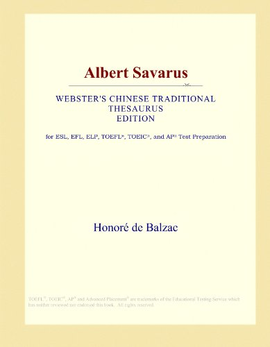Albert Savarus (Webster's Chinese Traditional Thesaurus Edition) by ICON Group International, Inc.
