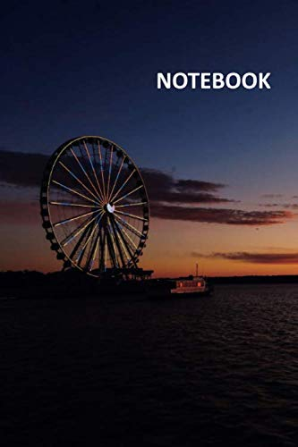 Notebook: The Capital Wheel Practical Composition Book Daily Journal Notepad Diary Student for remembering a trip on the carousel at national ()