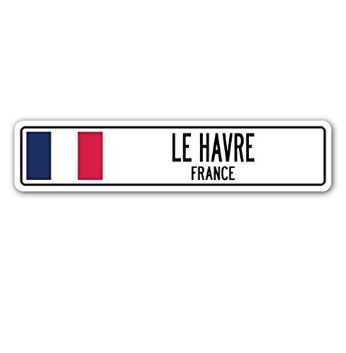 LE HAVRE, FRANCE Street Sign French Flag City Country Road Wall Gift - Sticker Graphic - Auto, Wall, Laptop, Cell Sticker