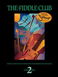 Fiddle Club: Fiddle Tunes for Violin Collection 2 By Dean Marshall & John Crozman by Swath (Collection Club Fiddle)