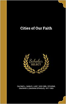 Cities of Our Faith