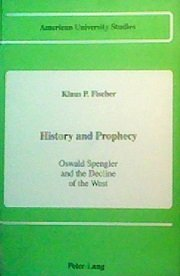 History and Prophecy (American University Studies)