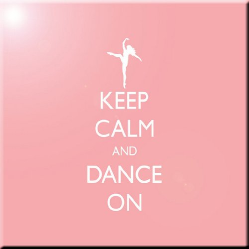 6 x 6 Rikki Knight Keep Calm and Dance On-Light Pink Color Design Ceramic Art Tile