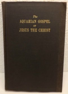 The aquarian gospel of Jesus the Christ;: The philosophic and practical basis of the religion of the aquarian age of the world and of the church universal, (Vintage Levis Shorts)