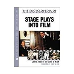 The Encyclopedia of Stage Plays Into Film (Facts on File Film Reference Library) by John C. Tibbetts (2001-06-03)