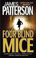 Four Blind Mice (Alex Cross) [Mass Market Paperback] ()