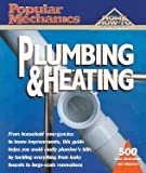 img - for Plumbing & Heating (01) by Mechanics, The Editors of Popular [Paperback (2001)] book / textbook / text book