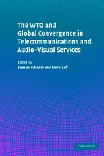 The WTO and Global Convergence in Telecommunications and Audio-Visual Services by Brand: Cambridge University Press