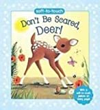 Don't Be Scared, Deer!, Jillian Harker, 1407518194