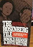 The Rosenberg File, Ronald Radosh and Joyce Milton, 0394725948