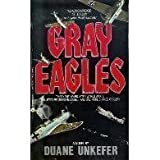 Gray Eagles, Duane Unkefer, 0380702797