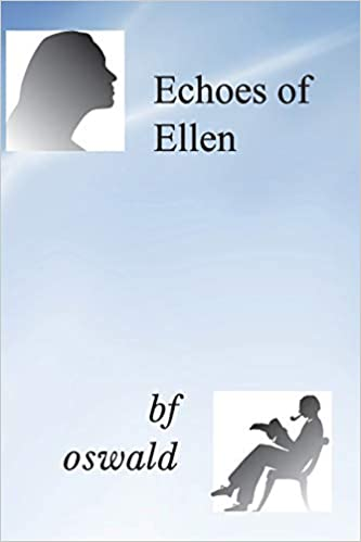 echoes of ellen oswald bf