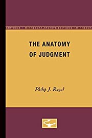 The Anatomy of Judgement by Philip H. Regal…