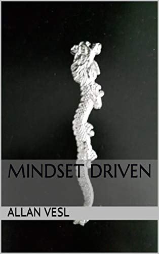 Book: Mindset driven by Allan Vesl