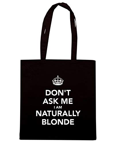 Nera I TKC3639 Shopper AM ME NATURALLY BLONDE ASK DON'T Borsa 5W7Rxnqx