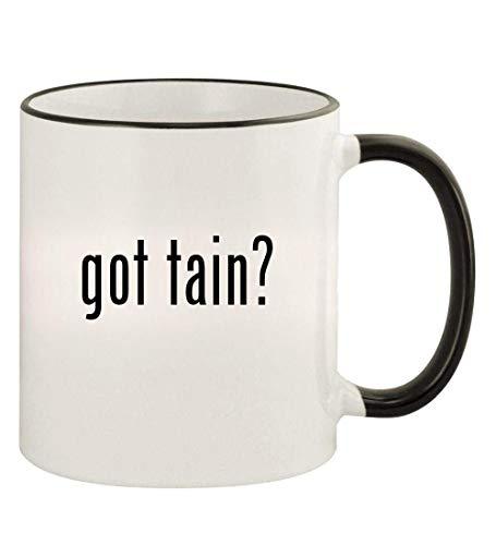 got tain? - 11oz Colored Rim and Handle Coffee Mug, Black