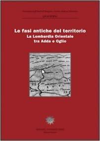 Descargar La Libreria Torrent Le Fasi Antiche Del Territorio. La Lombardia Orientale Tra Adda E Oglio Epub Gratis 2019