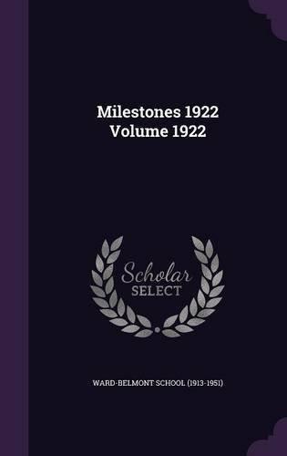 Milestones 1922 Volume 1922 pdf epub