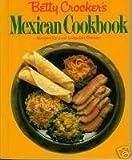 Betty Crocker's Mexican Cookbook, Betty Crocker Editors and Jose L. Romero, 0394518829