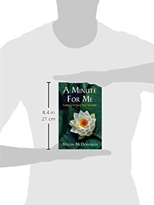 A Minute for Me: Learning to Savor Sixty Seconds: Amazon.es ...