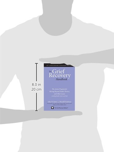 The Grief Recovery Handbook, 20th Anniversary Expanded Edition ...