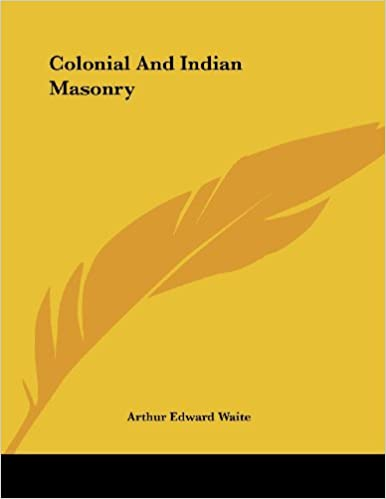 Colonial And Indian Masonry
