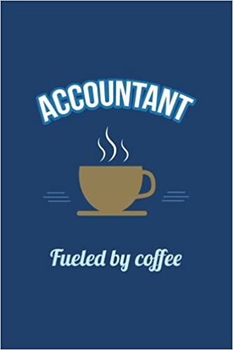 accountant fueled by coffee journal lined blank daily writing