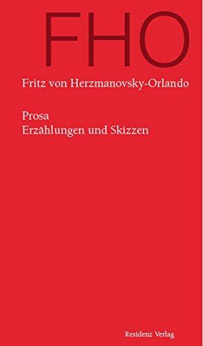 Prosa: Erzählungen und Skizzen (German Edition)