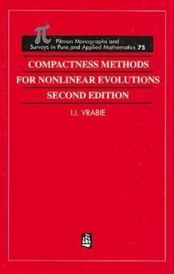 Descargar Libro Compactness Methods For Nonlinear Evolutions I. I. Vrabie