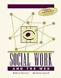 Social Work and the Web, Darlene Lynch and Robert Vernon, 0534365833