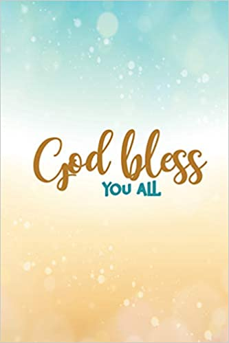 God Bless You All 6 X 9 Wide Ruled 120 Pages 60 Sheets Fashion Composition Notebook Matte Finish Amazon Co Uk Notebooks Uniquely You 9781072310464 Books