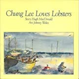 img - for Chung Lee Loves Lobsters book / textbook / text book