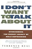 img - for I Don't Want to Talk About It Publisher: Scribner book / textbook / text book