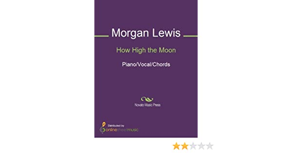 How High The Moon Kindle Edition By Morgan Lewis Nancy Hamilton