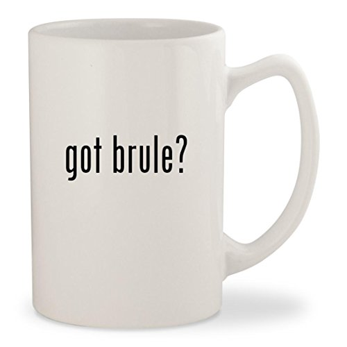 got brule? - White 14oz Ceramic Statesman Coffee Mug Cup (Godiva Coffee Creme Brulee)