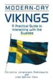 Modern-day Vikings A Practical Guide to Interacting with the Swedes by Carr, Lisa Werner ( Author ) ON Nov-01-2001, Pape
