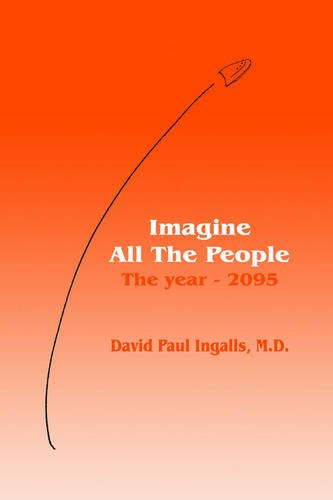 Download Imagine All The People: The year - 2095 PDF