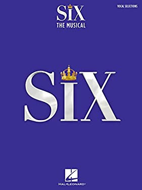 Six: The Musical - Vocal Selections