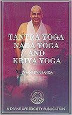 Tantra Yoga Nada Yoga Kriya Yoga by Swami Sivananda (2004-01-04)
