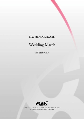 (CLASSICAL SHEET MUSIC - Wedding March - F. MENDELSSOHN - Solo Piano)