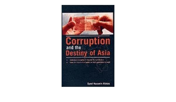 Image result for Syed Hussein Al-Attas on Corruption