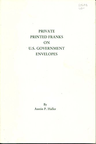 Private Printed Franks on U.S. Government Envelopse