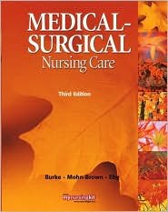 Medical Surgical Nursing Care 3th (third) edition pdf
