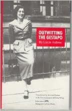 Outwitting the Gestapo by Lucie Aubrac (1993-06-01)
