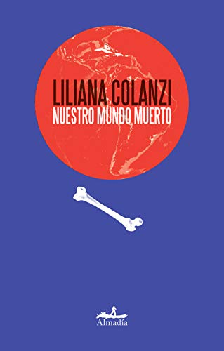 Nuestro mundo muerto (Spanish Edition)