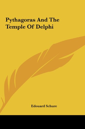 Pythagoras And The Temple Of Delphi by Kessinger Publishing, LLC